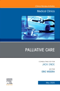 Cover image for Palliative Care, An Issue of Medical Clinics of North America