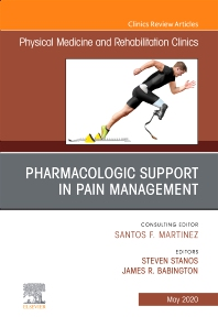 Cover image for Pharmacologic Support in Pain Management, An Issue of Physical Medicine and Rehabilitation Clinics of North America