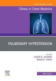 Cover image for Pulmonary Hypertension, an issue of Clinics in Chest Medicine