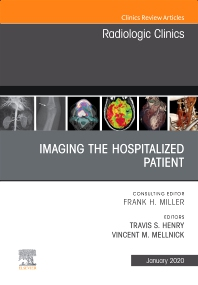Cover image for Imaging the ICU Patient or Hospitalized Patient, An Issue of Radiologic Clinics of North America