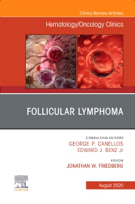 Cover image for Follicular Lymphoma, An Issue of Hematology/Oncology Clinics of North America