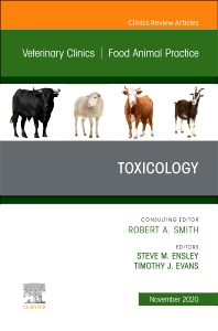 Cover image for Toxicology, An Issue of Veterinary Clinics of North America: Food Animal Practice
