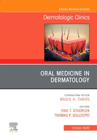 Cover image for Oral Medicine in Dermatology, An Issue of Dermatologic Clinics
