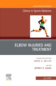 Cover image for Elbow Injuries and Treatment, An Issue of Clinics in Sports Medicine