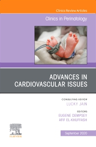 Cover image for Advances in Cardiovascular Issues, An Issue of Clinics in Perinatology
