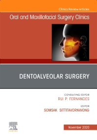 Cover image for Dentoalveolar Surgery, An Issue of Oral and Maxillofacial Surgery Clinics of North America