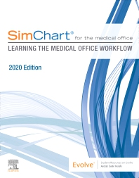 Cover image for SimChart for the Medical Office: Learning the Medical Office Workflow - 2020 Edition