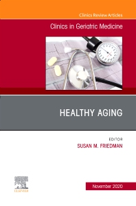Cover image for Healthy Aging, An Issue of Clinics in Geriatric Medicine
