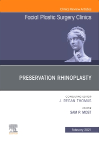 Cover image for Preservation Rhinoplasty, An Issue of Facial Plastic Surgery Clinics of North America