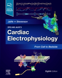 Cover image for Zipes and Jalife's Cardiac Electrophysiology: From Cell to Bedside