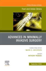 Cover image for Advances in Minimally Invasive Surgery, An issue of Foot and Ankle Clinics of North America