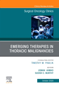 Cover image for Emerging Therapies in Thoracic Malignancies, An Issue of Surgical Oncology Clinics of North America