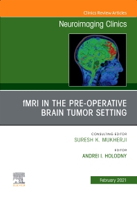 Cover image for fMRI in the Pre-Operative Brain Tumor Setting, An Issue of Neuroimaging Clinics of North America
