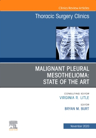 Cover image for Malignant Pleural Mesothelioma, An Issue of Thoracic Surgery Clinics