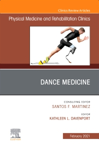 Cover image for Dance Medicine, An Issue of Physical Medicine and Rehabilitation Clinics of North America
