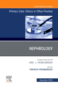 Cover image for Nephrology, An Issue of Primary Care: Clinics in Office Practice