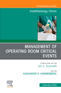 Cover image for Management of Operating Room Critical Events, An Issue of Anesthesiology Clinics