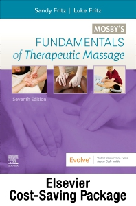 Fundamentals of Therapeutic Massage with Mosby's Essential Sciences for Therapeutic Massage 6e Package - 7th Edition - ISBN: 9780323761307