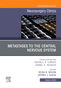 Cover image for Metastases to the Central Nervous System, An Issue of Neurosurgery Clinics of North America