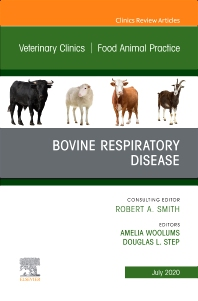 Cover image for Bovine Respiratory Disease, An Issue of Veterinary Clinics of North America: Food Animal Practice