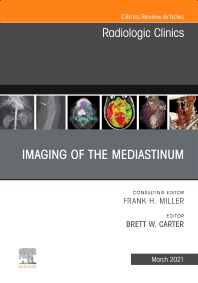 Cover image for Imaging of the Mediastinum, An Issue of Radiologic Clinics of North America