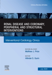 Cover image for Renal Disease and coronary, peripheral and structural interventions, An Issue of Interventional Cardiology Clinics