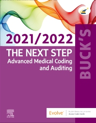 Cover image for Buck's The Next Step: Advanced Medical Coding and Auditing, 2021/2022 Edition