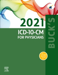 Buck's 2021 ICD-10-CM for Physicians - 1st Edition - ISBN: 9780323762809, 9780323752046