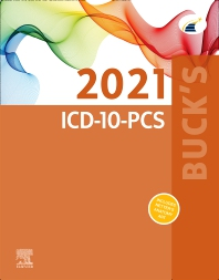 Buck's 2021 ICD-10-PCS - 1st Edition - ISBN: 9780323762816