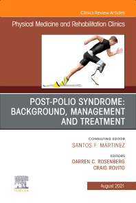 Cover image for Polio, An Issue of Physical Medicine and Rehabilitation Clinics of North America