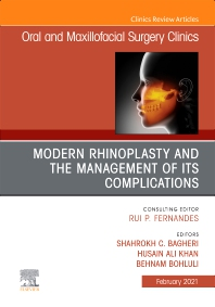 Cover image for Modern Rhinoplasty and the Management of its Complications, An Issue of Oral and Maxillofacial Surgery Clinics of North America