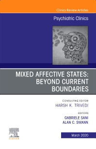 Cover image for Mixed Affective States: Beyond Current Boundaries, An Issue of Psychiatric Clinics of North America