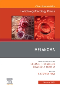 Cover image for Melanoma, An Issue of Hematology/Oncology Clinics of North America