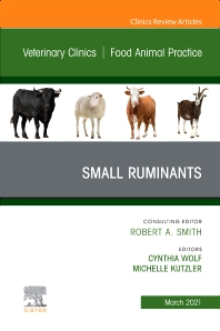 Cover image for Small Ruminants, An Issue of Veterinary Clinics of North America: Food Animal Practice