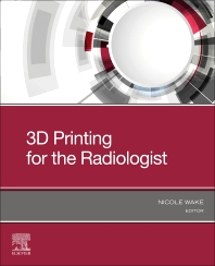 Cover image for 3D Printing for the Radiologist