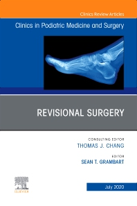 Cover image for Revisional Surgery, An Issue of Clinics in Podiatric Medicine and Surgery