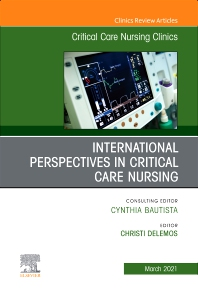 Cover image for International Perspectives in Critical Care Nursing, An Issue of Critical Care Nursing Clinics of North America