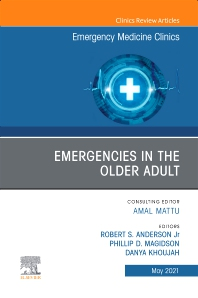 Emergencies in the Older Adult, An Issue of Emergency Medicine Clinics of North America - 1st Edition - ISBN: 9780323776622, 9780323776639
