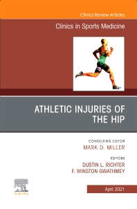 Cover image for Athletic Injuries of the Hip, An Issue of Clinics in Sports Medicine