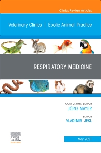 Cover image for Respiratory Medicine, An Issue of Veterinary Clinics of North America: Exotic Animal Practice