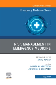 Cover image for Risk Management in Emergency Medicine, An Issue of Emergency Medicine Clinics of North America