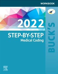 Cover image for Buck's Workbook for Step-by-Step Medical Coding, 2022 Edition