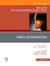 Cover image for Orbital Surgery, An Issue of Atlas of the Oral & Maxillofacial Surgery Clinics