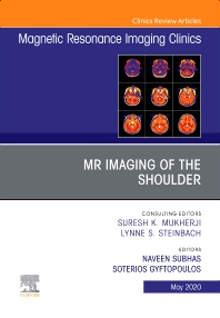 Cover image for MR Imaging of the Shoulder, An Issue of Magnetic Resonance Imaging Clinics of North America