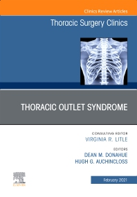 Cover image for Thoracic Outlet Syndrome, An Issue of Thoracic Surgery Clinics