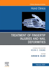 Cover image for Treatment of fingertip injuries and nail deformities, An Issue of Hand Clinics