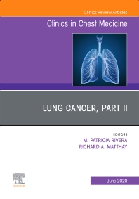Cover image for Lung Cancer, Part II, An Issue of Clinics in Chest Medicine
