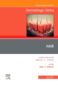 Cover image for Hair, An Issue of Dermatologic Clinics