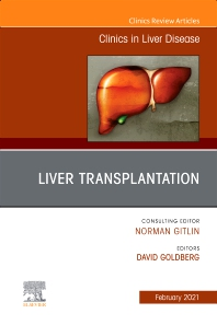 Cover image for Liver Transplantation, An Issue of Clinics in Liver Disease