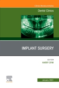 Implant Surgery, An Issue of Dental Clinics of North America - 1st Edition - ISBN: 9780323791946